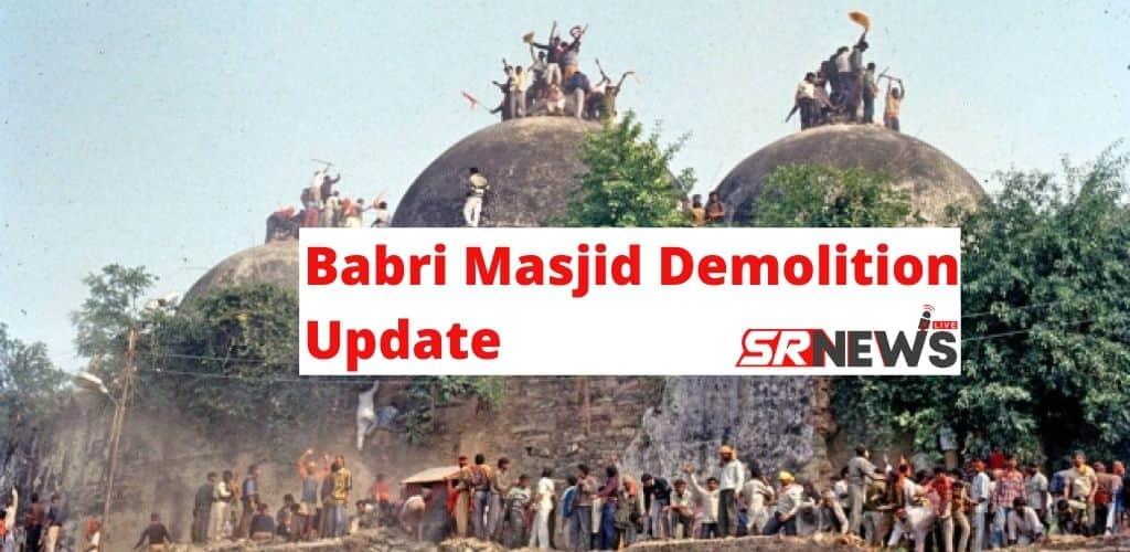 Babri Masjid Demolition Update