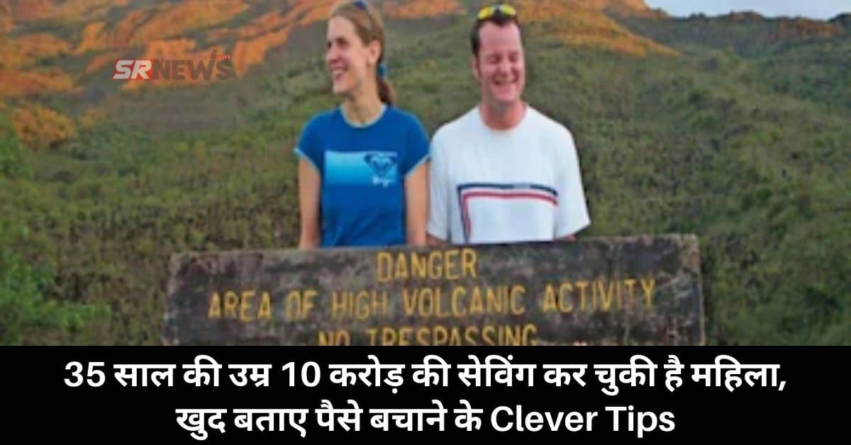 35 year old girl save 10 cr
